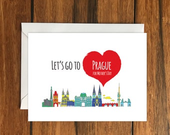 Let's Go To Prague For Mother's Day Blank greeting card, Holiday Card, Gift Idea A6