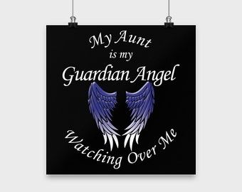 Aunt Guardian Angel Poster - Aunt My Guardian Angel Print - Angel Wall Art - Memorial Aunt, Sympathy Aunt, Loss Of Aunt Gift, Funeral Aunt