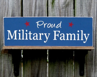Military Sign, Proud Military Family, US Troops, Patriotic Sign, Military, Painted Wood, Hand Painted, US Military, Red, White, Blue