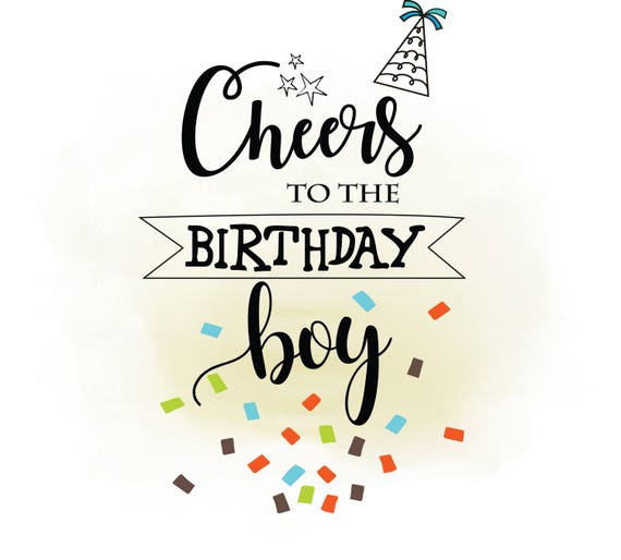 Cheers to birthday boy svg clipart birthday quote digital cutting cheers to birthday boy svg clipart birthday quote digital cutting file birthday card clipart in ai svg png jpeg cricut silhouette from vectorarts2life bookmarktalkfo Choice Image