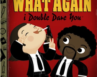 Say What Again (I Double Dare You) 5x7 POSTCARD