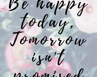 Be Happy today..Office wall art printable