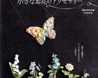 Luna Heavenly Small Flower Crochet Accessories - Japanese Craft Pattern Book MM