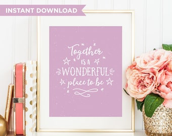 Valentines Gift, Quote Print, Printable Art, Wall Print, Printable Wall Art, New Home Print, Housewarming Gift, Home Decor, Wedding Gift