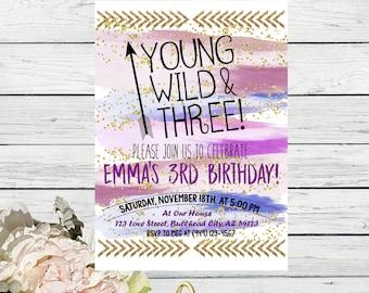Young Wild & Three Watercolor Personalized birthday  invitation- ***Digital File*** (YWF-PurpGold2017)