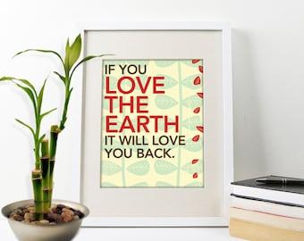 Love the Earth Art Print, Earth Day Art Print, Environmental Art Poster, Typography Print, Art for Teens, Kids Room Art Print, Earth Poster