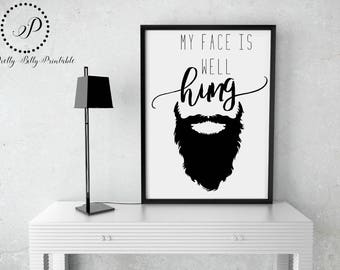 Beard-Well Hung- Funny Signs-Printables-Printable Decor-For the man cave-man cave decor-funny printables-for him