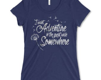 I Want Adventure in the Great Wide Somewhere - women's t-shirt in Navy