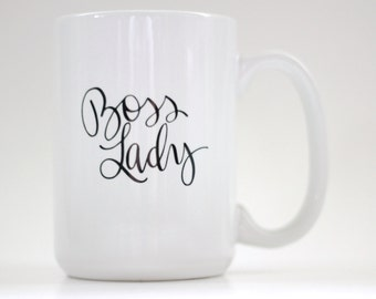 Boss Lady 15 oz White Coffee Mug with Funny Saying Hand Lettered Calligraphy Black Text Gifts Under 25 Office Humor Drinkware Girl Boss