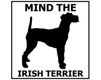 Mind the Irish Terrier ceramic door/gate sign tile