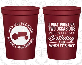 30th Birthday Party Cups, Promotional Party Favor Cups, lets get plowed, Farm Birthday Cups, Country Birthday Cups (20039)
