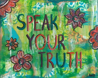 Inspirational art for women, chic girl art decor, inspirational quotes for teens, gift for her, boho home decor wall art, speak your truth