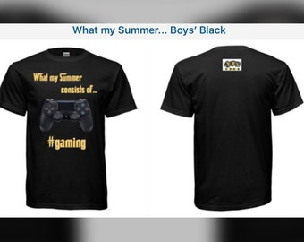 "Boys' ""What My Summer..."" Gaming Tees"