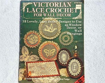 Vintage Victorian Lace Crochet For Wall Decor Booklet 7750 by Victorian Creations 1984