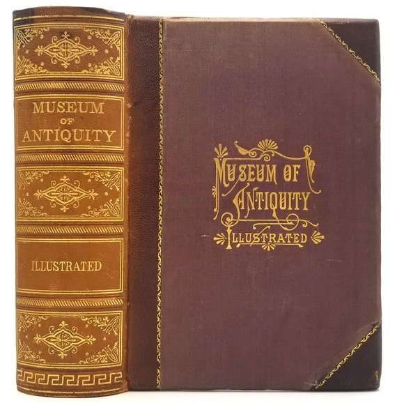 Museum of Antiquity: A Description of Ancient Life by L.W. Yaggy & T.L. Haines Hardcover HC 1884 History Civilization