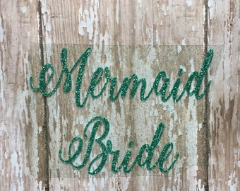 Mermaid Bride Iron on Decal/DIY Bridal Party Shirts/ DIY Bachelorette Party Shirt/ Wedding Party Decals/ DIY Mermaid Wedding Shirts/ Mermaid