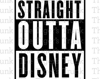 Disney svg   Straight Outta Disney svg   Disney   Family Vacation    Disney World   cutting files svg, jpg, dxf, gsp, pdf, & studio 3 files