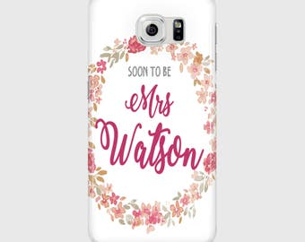 Soon to be Mrs CUSTOM Name Floral 3D Phone Case / Perfect Bridal Shower Gift / Personalised Name /