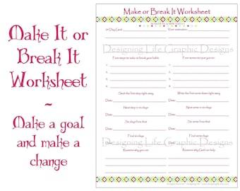 Make It or Break It Printable Worksheets - 24 Days of Habit and Life Change