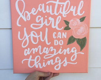Beautiful Girl You Can Do Amazing Things Canvas