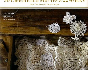 50 Crocheted Motifs and 22 Works - Japanese Craft Book