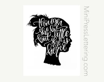 Instant Download - Though she be but little, she is fierce - Shakespeare quote Printable