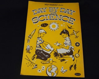 Day by Day with Science 1950s Vintage Children's Activity Book