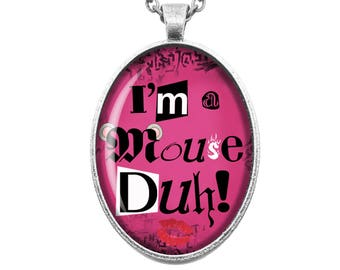 Mean Girls I'm a Mouse, duh! Burn Book Retro Vintage High School Girl Power Movie Fandom Jewellery Handmade Bronze Silver Cameo Necklace