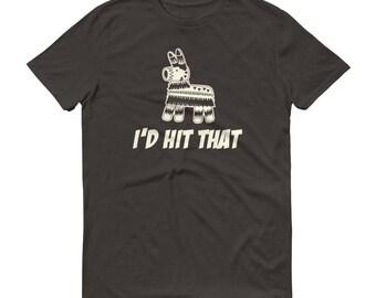 Men's I'd Hit That Pinata Shirt Cinco de Mayo Pinata t-shirt