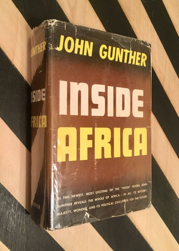 Inside Africa by John Gunther (1955) hardcover book