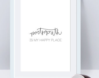 Portsmouth Lover Portsmouth is my Happy Place 11 x 17 Poster - Print Script Calligraphy Design Home Decor Art Gift
