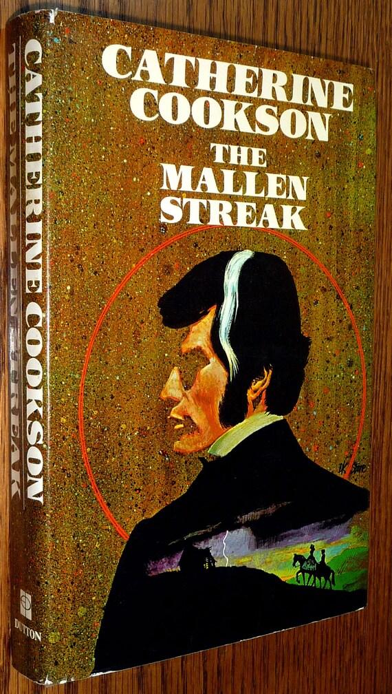The Mallen Streak by Catherine Cookson 1st Edition Hardcover HC w/ Dust Jacket DJ 1973 E.P. Dutton & Company Fiction Novel
