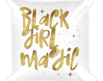 Black Girl Magic Decoration Throw Pillow Gift Melanin Queen African Faux Gold Women Sister Bestie Daughter Mom Wife Square Pillow 18x18