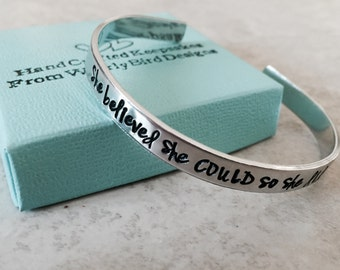 SALE!!! She believed she could so she did cuff bracelet hand stamped bracelet personalized bracelet personalized jewelry