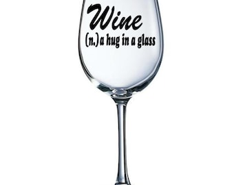 Decal for Wine Glass - Funny Sayings and you Choose Your Favorite Color! -  Perfect Gift| DECAL ONLY