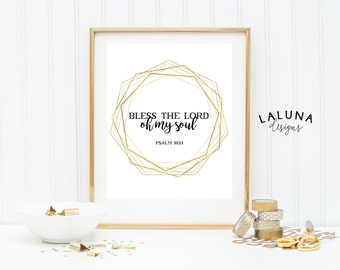 Psalm 103:1 Scripture Wall Art, Bless the Lord Oh My Soul, Bible Verse Print, Scripture Print, Bible Verse Art