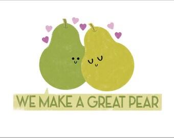 We Make A Great Pear Postcard