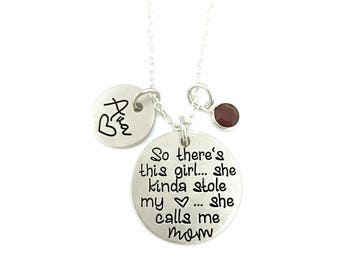 So There's This Girl She Kinda Stole My Heart She Calls Me Mom / Gift For Her / Custom Stamped / Girl Mom / Kids Names Personalized Jewelry