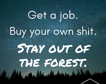 Stay Out of the Forest Print