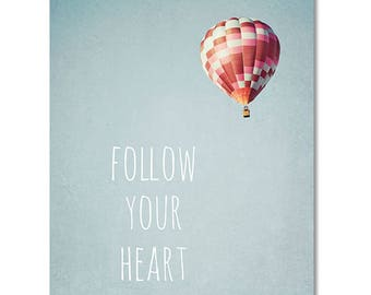Hot air balloon photo canvas, girls wall art, canvas wall art, typography photo, red, white, blue, inspirational decor - Follow your Heart