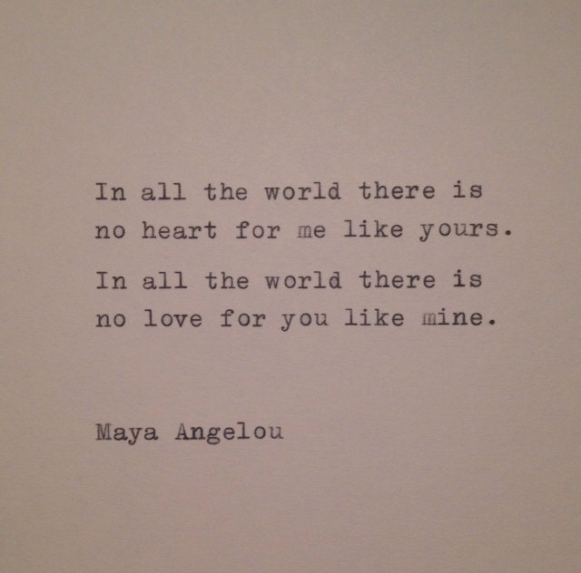 Love Quotes Maya Angelou Extraordinary Maya Angelou Love Quote Hand Typed On Typewriter