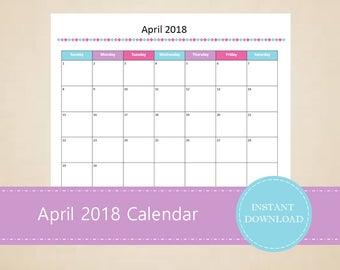 Printable April 2018 Calendar - Seasonal monthly calendar - Editable April Calendar - INSTANT PDF DOWNLOAD