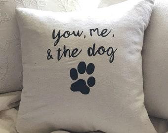 You, Me, & the Dog Pillow