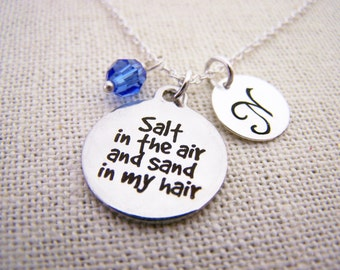 Salt in the Air and Sand in My Hair - Personalized Necklace - Initial Necklace - Swarovski Birthstone - Sterling Silver / Gift for Her