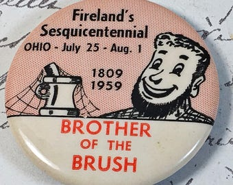 vintage 1959 Brother of the Brush sesquicentennial pin Firelands OHIO beard man FREE SHIPPING