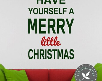 Have Yourself A Merry Little Christmas Vinyl Wall Home Decor Holiday Decal Sticker