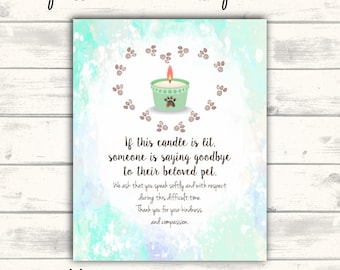 Compassion Candle Sign for Vet Office, Saying Goodbye to a Pet, If this candle is lit someone is saying goodbye to a beloved pet, Veterinary