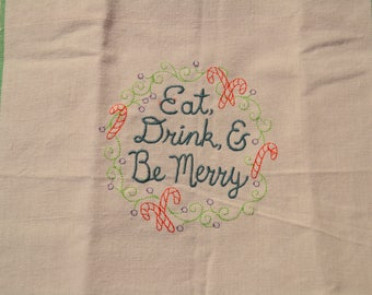 Eat Drink and Be Merry Towel