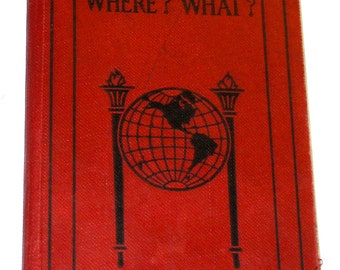 Vintage 1930s edition of Who When Where What small book 20,000 facts Funk and Wagnalls