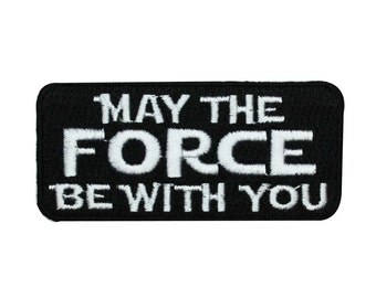 Star Wars Patch May The Force Be With You Movie Quote Iron-On Craft Applique